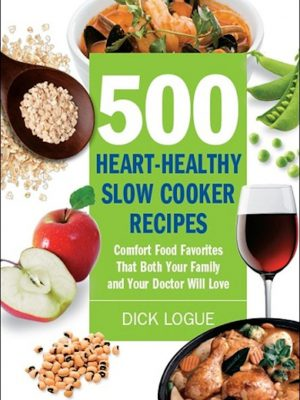 500 Heart-Healthy Slow Cooker Recipes – eBook