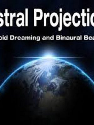Astral Projection And Lucid Dreaming (OOBE) – 68 eBooks