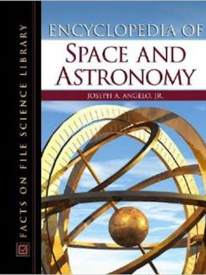 Encyclopedia of Space and Astronomy – eBook