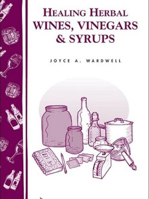 Healing Herbal Wines, Vinegars & Syrups – eBook