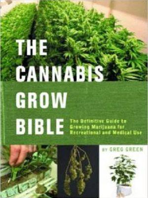 Marijuana – The Cannabis Grow Bible – eBook