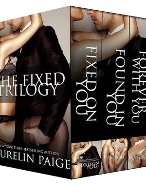 The Fixed Trilogy – Laurelin Paige – 3 eBooks