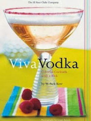 Viva Vodka – Colorful Cocktails with a Kick – eBook