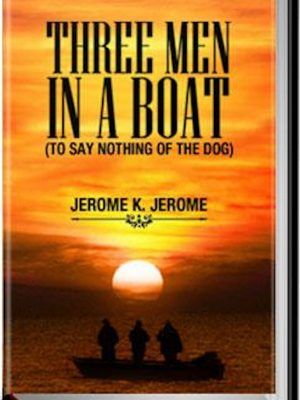Three Men in a Boat – eBook