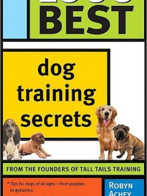 1000 Best Dog Training Secrets – eBook