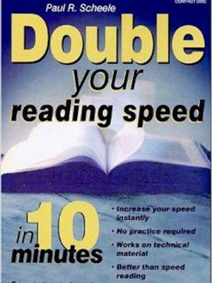 Double Your Reading Speed In Ten Minutes – Audiobook