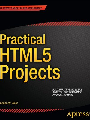 Practical HTML5 Projects – eBook