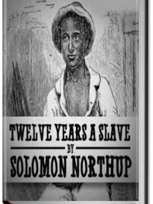 Twelve Years a Slave – Northup – eBook