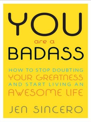 You Are a Badass – How to Stop Doubting Your Greatness – eBook