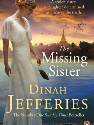 The Missing Sister – Dinah Jefferies – eBook