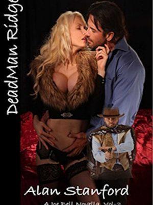 DeadMan Ridge: Death Comes Callin' – Alan Stanford – eBook