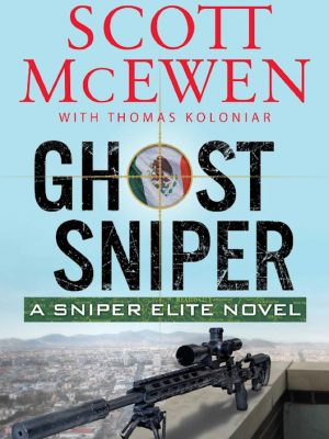 Ghost Sniper – A Sniper Elite No 4 – Scott McEwen – eBook