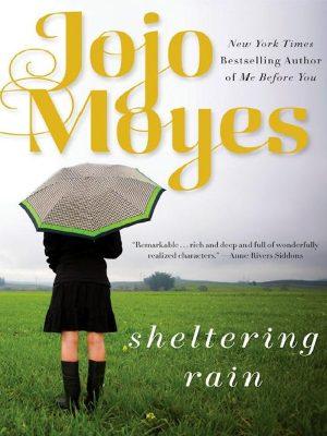 Sheltering Rain – Jojo Moyes – eBook