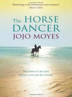 The Horse Dancer – Jojo Moyes – eBook