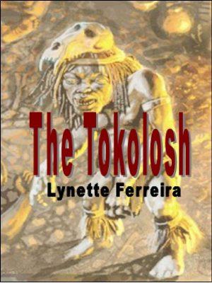 The Tokolosh – Lynette Ferreira – eBook