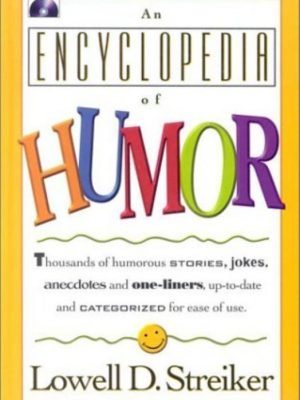 An Encyclopedia of Humor – Lowell D. Streiker – eBook.zip