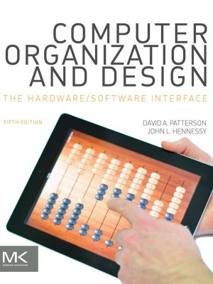 Computer Organization and Design – The Hardware-Software Interface – David A. Patterson – eBook