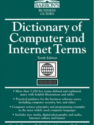 Dictionary of Computer and Internet Terms 10th Edition – Bryan Pfaffenberger – eBook