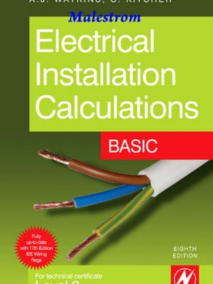 Electrical Installation Calculations – Basic  8th Edition – Chris Kitcher – eBook