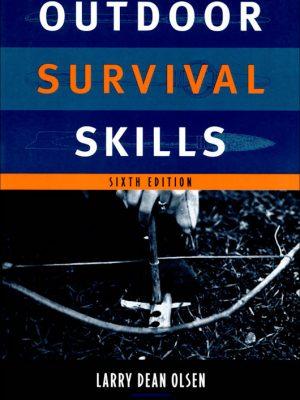 Outdoor Survival Skills – Larry Dean Olsen – eBook