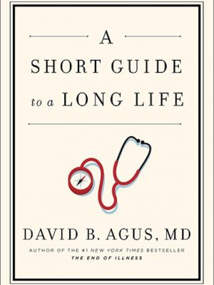 A Short Guide to a Long Life – eBook