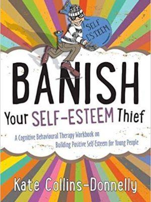 Banish your Self Esteem Thief – eBook