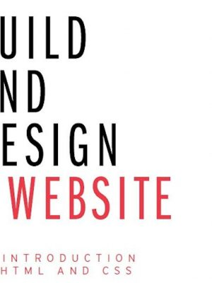Build and Design a Website (HTML & CSS) – eBook