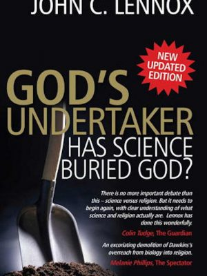 God's Undertaker – Has Science Buried God – eBook