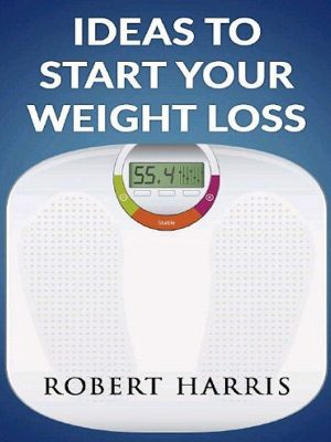 Ideas To Start Your Weight Loss – eBook