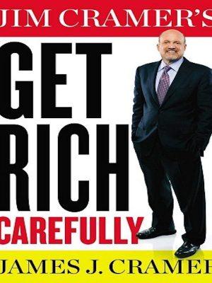 Jim Cramer's Get Rich Carefully – eBook
