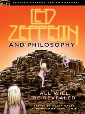 Led Zeppelin and Philosophy by Scott Calef – eBook