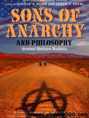 Sons of Anarchy and Philosophy – eBook