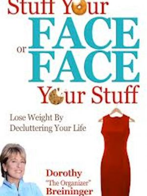 Stuff Your Face or Face Your Stuff – eBook