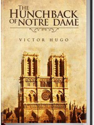 The Hunchback of Notre Dame – eBook