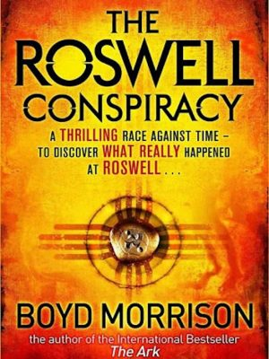 The Roswell Conspiracy by Boyd Morrison – eBook
