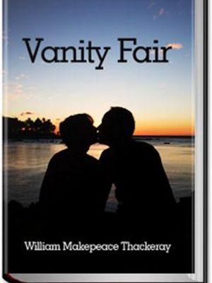 Vanity Fair – William Makepeace Thackeray – eBook