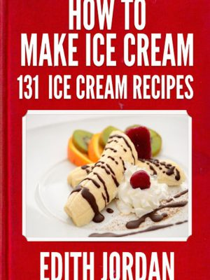 131 Ice-Cream Recipes – eBook