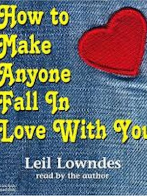 How to Make Anyone Fall in Love with You – Audiobook