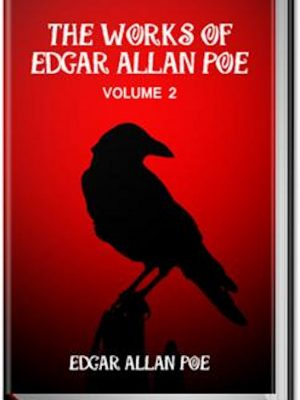 The Works of Edgar Allan Poe – Volume 2 – eBook