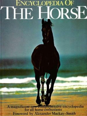 Encyclopedia of the Horse – E.H. Edwards – eBook