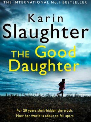 The Good Daughter – Karin Slaughter – eBook