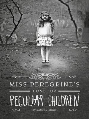 Miss Peregrine's Home for Peculiar Children – Ransom Riggs – eBook