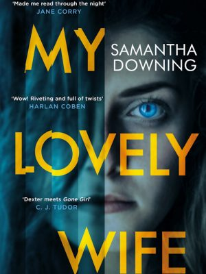 My Lovely Wife –  Samantha Downing – eBook