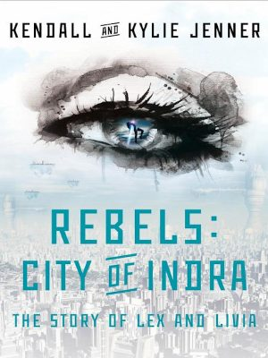 Rebels – City of Indra –  Kendall Jenner – eBook