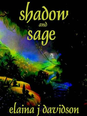 Shadow and Sage – Elaina J Davidson – eBook