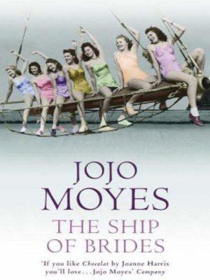 Ship of Brides – Jojo Moyes – eBook
