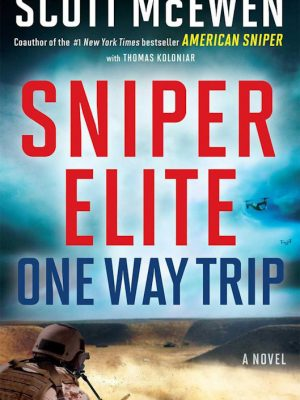 Sniper Elite – One-Way Trip – Scott McEwen – eBook
