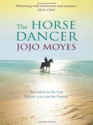 The Horse Dancer – Jojo Moyes – eBook