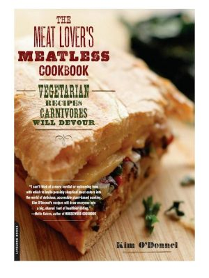 The Meat Lover's Meatless Cookbook – Kim O'Donnel – eBook