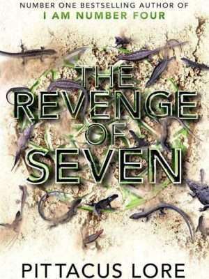 The Revenge of Seven – Pittacus Lore – eBook